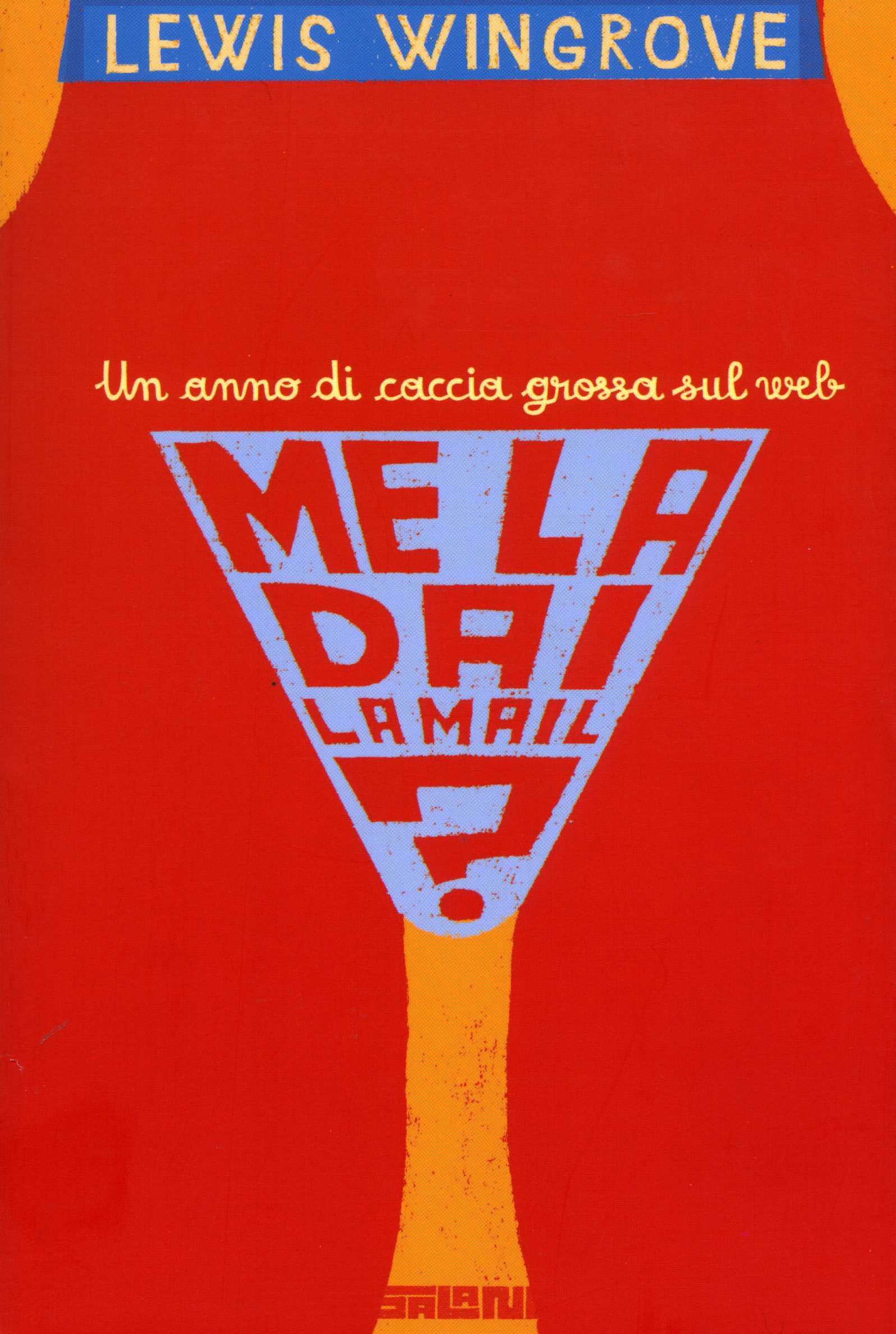 «Me la dai la mail», la version italienne (Salani)