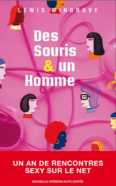 Des Souris & un Homme (version auto-éditée, 2013)
